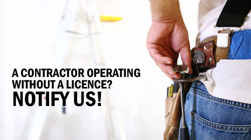 A contractor operating without a licence? Notify us!