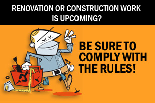 Renovation or construction work is upcoming? Be sure to comply with the rules!